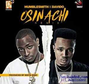 Humblesmith - Osinachi (Remix) Ft. Davido | Official Version